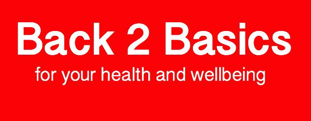 Back 2 Basics 4 Health and Wellbeing